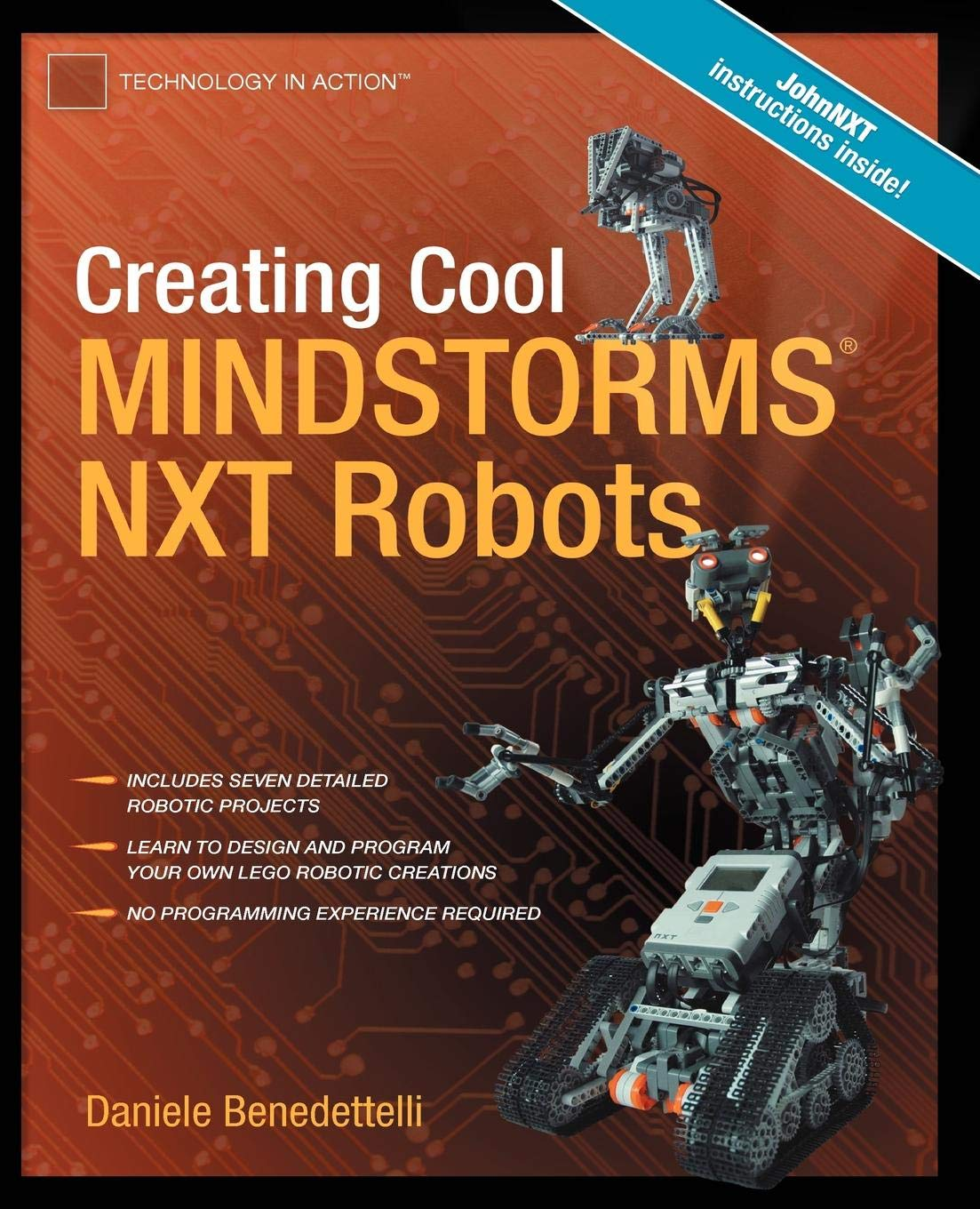 Creating Cool LEGO MINDSTORMS NXT Robots